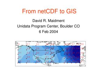 From netCDF to GIS