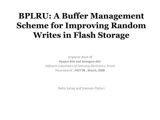 BPLRU: A Buffer Management Scheme for Improving Random Writes in Flash Storage