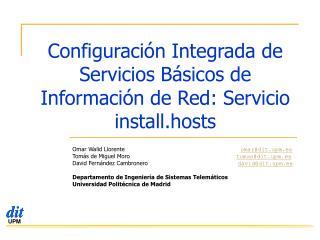 Configuración Integrada de Servicios Básicos de Información de Red: Servicio install.hosts