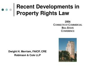 Recent Developments in Property Rights Law