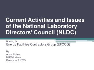 Current Activities and Issues of the National Laboratory Directors' Council (NLDC)