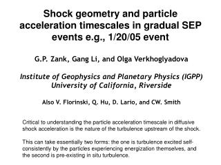 Shock geometry and particle acceleration timescales in gradual SEP events e.g., 1/20/05 event