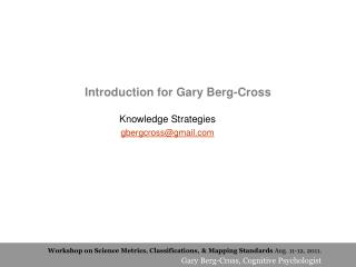Introduction for Gary Berg-Cross