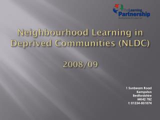 Neighbourhood Learning in Deprived Communities (NLDC)  2008/09