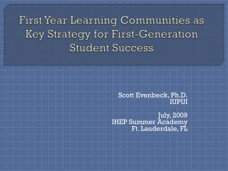 First Year Learning Communities as Key Strategy for First-Generation Student Success