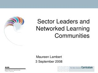Sector Leaders and Networked Learning Communities
