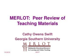 MERLOT:  Peer Review of Teaching Materials