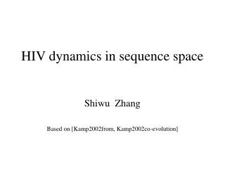 HIV dynamics in sequence space