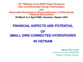 32 nd  Meeting of the  APEC  Expert Group on New and Renewable Energy Technologies  and