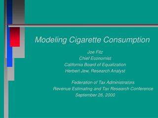 Modeling Cigarette Consumption