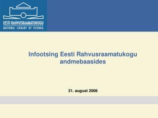 Infootsing Eesti Rahvusraamatukogu andmebaasides