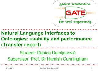 Natural Language Interfaces to Ontologies: usability and performance (Transfer report)