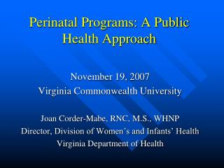 Perinatal Programs: A Public Health Approach