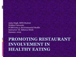 Promoting Restaurant involvement in Healthy Eating
