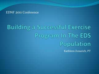 Building a Successful Exercise  Program In The EDS Population