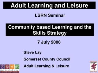 Adult Learning and Leisure