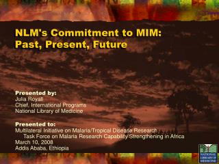 NLM's Commitment to MIM: Past, Present, Future