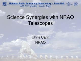 Science Synergies with NRAO Telescopes
