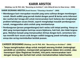 "KARIR SEORANG ARSITEK  (Frank Parsons: ""Choosing a Vocation"" - 1909)"