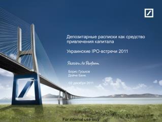 Депозитарные расписки как средство привлечения капитала Украинские  IPO- встречи 2011