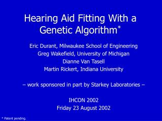Hearing Aid Fitting With a Genetic Algorithm *