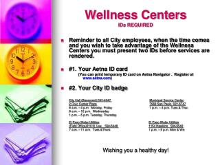 Wellness Centers IDs REQUIRED