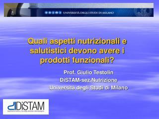 Quali aspetti nutrizionali e salutistici devono avere i prodotti funzionali?