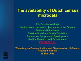 The availability of Dutch census microdata
