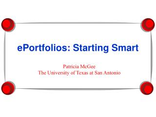 ePortfolios: Starting Smart
