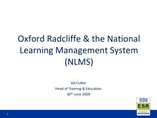 Oxford Radcliffe & the National Learning Management System (NLMS)