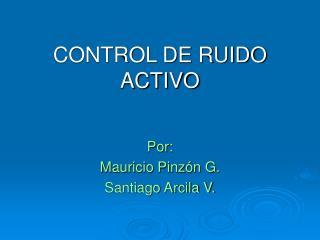 CONTROL DE RUIDO ACTIVO