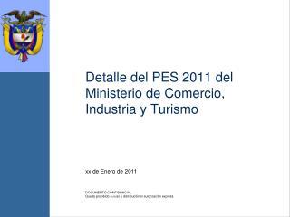 Detalle del PES 2011 del Ministerio de Comercio, Industria y Turismo