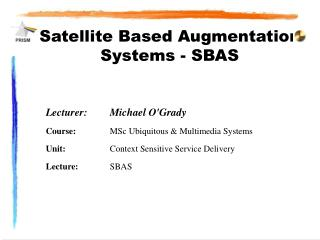 Satellite Based Augmentation Systems - SBAS