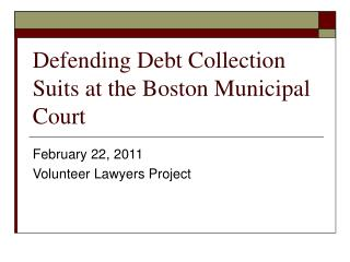 Defending Debt Collection Suits at the Boston Municipal Court