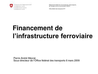 Financement de l'infrastructure ferroviaire