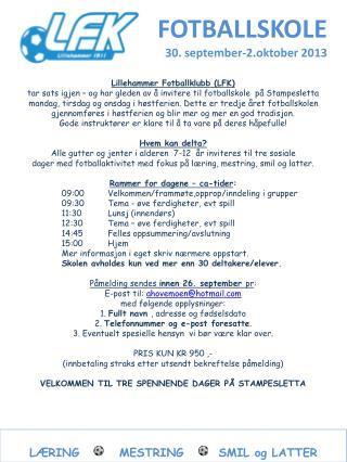 FOTBALLSKOLE 30. september-2.oktober 2013