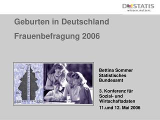Geburten in Deutschland Frauenbefragung 2006