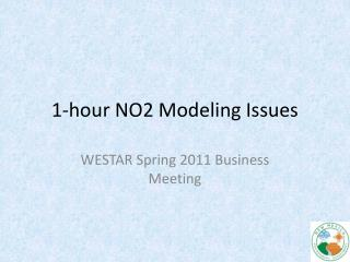 1-hour NO2 Modeling Issues