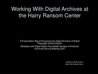 Working With Digital Archives at the Harry Ransom Center