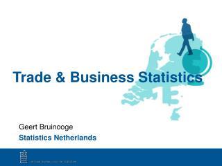 Trade & Business Statistics