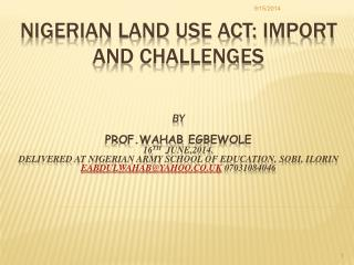 NIGERIAN LAND USE ACT: IMPORT AND CHALLENGES