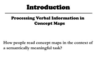 How people read concept maps in the context of a semantically meaningful task?