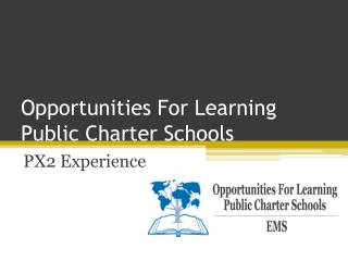 Opportunities For Learning Public Charter Schools