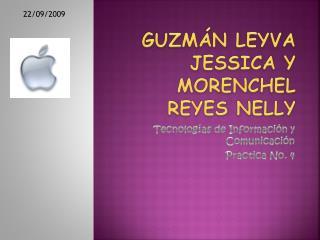 Guzmán Leyva Jessica y Morenchel Reyes Nelly