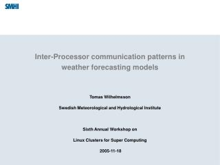 Inter-Processor communication patterns in weather forecasting models