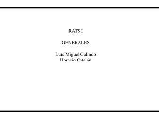 RATS I GENERALES Luís Miguel Galindo Horacio Catalán