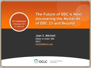 The Future of DDC Is Now Uncovering the Mysteries of DDC 23 and Beyond