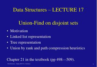 Data Structures – LECTURE 17  Union-Find on disjoint sets