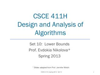 CSCE 411H Design and Analysis of Algorithms