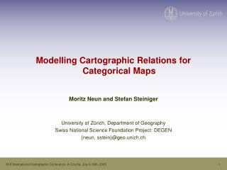 Modelling Cartographic Relations for Categorical Maps Moritz Neun and Stefan Steiniger